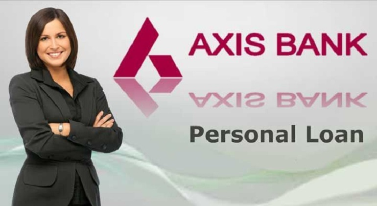 What Makes One Apply for Axis Bank Personal Loan?