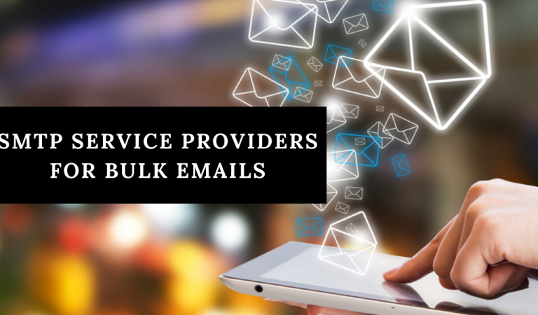 [7 Richest] SMTP Service Providers for Sending Bulk Emails In 2020