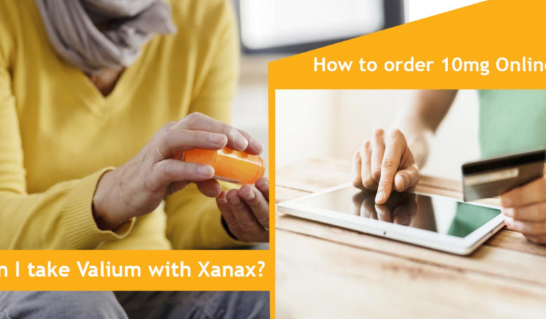 Can I take Valium with Xanax? How to Order Valium 10mg Online?