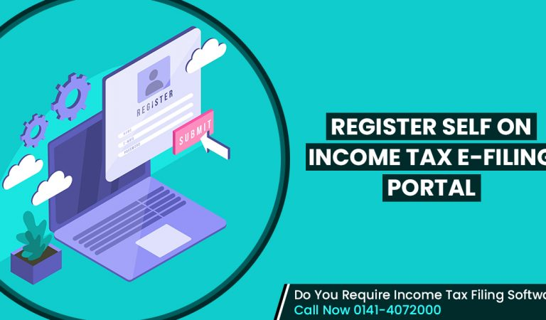 Easy Guide to Register Self on Income Tax e-filing Official Portal