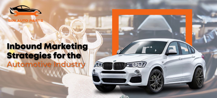 Inbound Marketing Strategies for the Automotive Industry