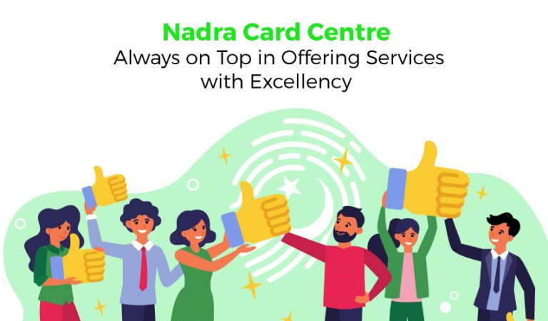 Nadra Card Office; Always On Top in Offering Services With Excellency