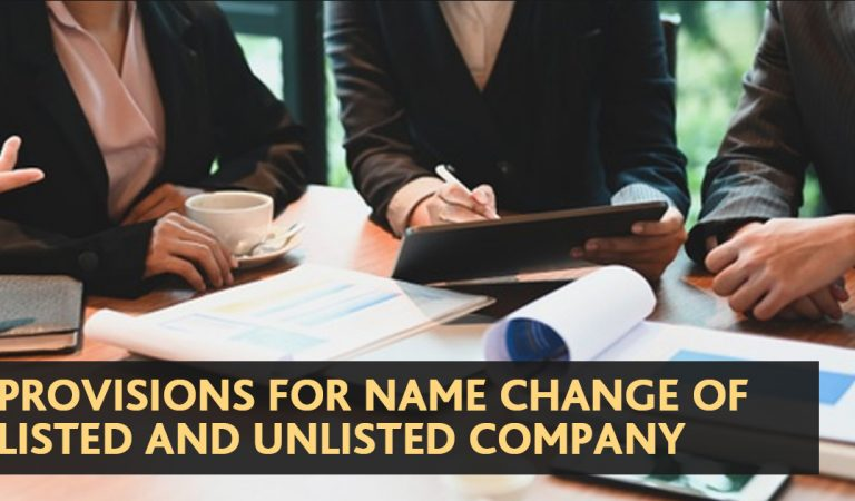 Read All About The Name Change For Listed And Unlisted Company