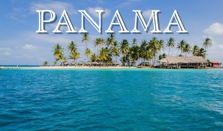Panama: Things To Know Before Visiting The Country
