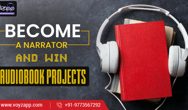 How To Become A Great Narrator And Win Audiobook Projects?